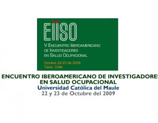 V Encuentro Iberoamericano de Investigadores en Salud Ocupacional