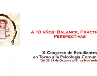 X Congreso de Estudiantes en torno a la Psicología Comunitaria