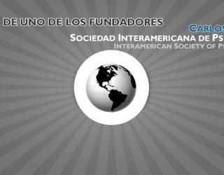 Fallece Carlos Nassar – Fundador de la Sociedad Interamericana de Psicología